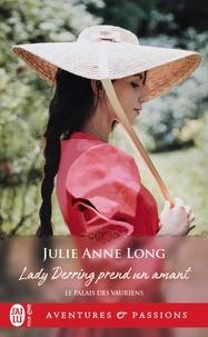 Julie Anne Long - Le palais des vauriens Tome 1 : Lady Derring prend un amant.