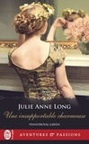 Julie Anne Long - Pennyroyal Green Tome 9 : Une insupportable charmeuse.
