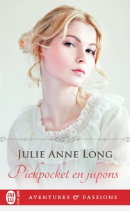 Julie Anne Long - Pickpocket en jupons.