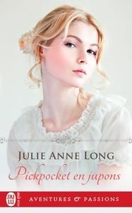 Julie Anne Long - Pickpocket en jupons.