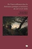 Julie Anselmini - De l'émerveillement dans les littératures poétiques et narratives des XIXe et XXe siècles.
