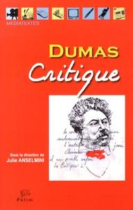 Julie Anselmini - Dumas critique.