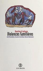 Julie Aussenberg et Suzanne Czernichow - Violences familières.