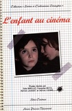 Julie Barillet et Françoise Heitz - L'enfant au cinéma.