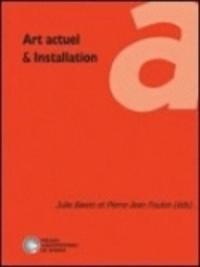 Julie Bawin et Pierre-Jean Foulon - Art actuel & installation.