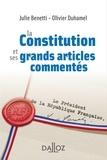 Julie Benetti - La Constitution et ses grands articles commentés.
