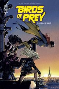 Julie Benson et Shawna Benson - Birds of Prey Rebirth Tome 3 : La boucle est bouclée.