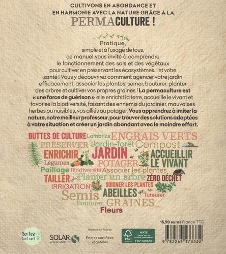 Permaculture. Le manuel pour un jardin vivant & productif avec les permaventures de Julie
