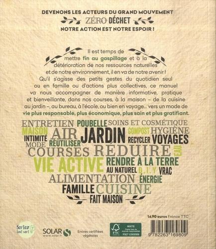 Zéro déchet. Le manuel d'écologie quotidienne. Simple, pratique et à l'usage de tous  édition revue et augmentée