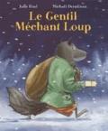 Julie Bind et Michaël Derullieux - Le gentil méchant loup.