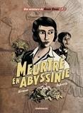 Julie Birmant et Clément Oubrerie - Renée Stone - tome 1 - Meurtre en Abyssinie.