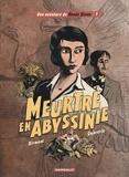 Julie Birmant et Clément Oubrerie - Une aventure de Renée Stone Tome 1 : Meurtre en Abyssinie.