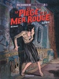 Julie Birmant et Clément Oubrerie - Une aventure de Renée Stone Tome 2 : Le piège de la mer Rouge.
