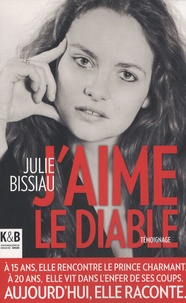 Julie Bissiau - J'aime le diable.