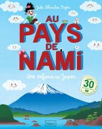 Julie Blanchin Fujita - Au pays de Nami - Une enfance au Japon.