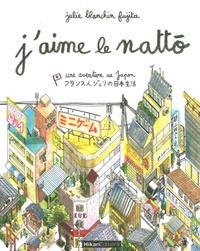 Julie Blanchin Fujita - J'aime le nattô.