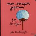 Julie Blanchin Fujita - Mon imagier japonais - Les objets.