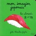 Julie Blanchin Fujita - Mon imagier japonais - Les aliments.