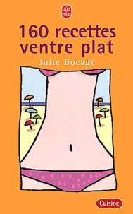 Julie Bocage - 160 recettes ventre plat.
