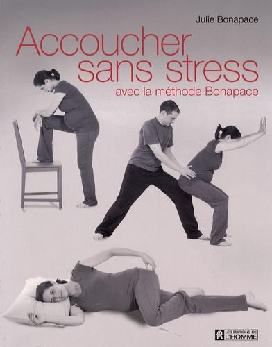 Accoucher sans stress avec la méthode Bonapace