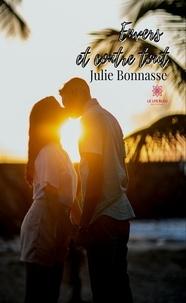 Julie Bonnasse - Envers et contre tout.