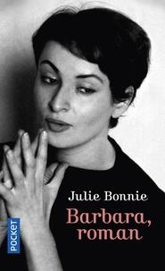 Julie Bonnie - Barbara, roman.