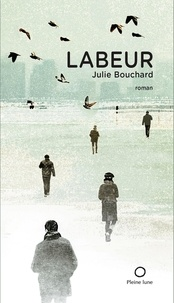 Julie Bouchard - LABEUR.