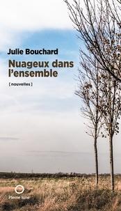 Julie Bouchard et Marc-Antoine Zouéki - Nuageux dans l'ensemble.