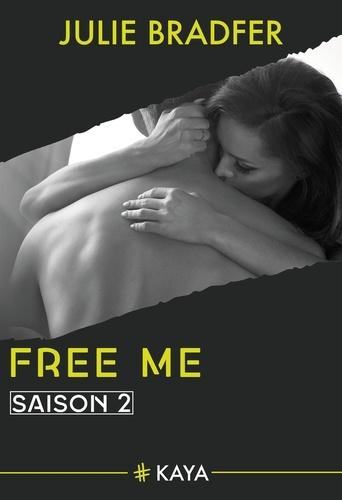 Dangerous Love  Free me - Saison 2