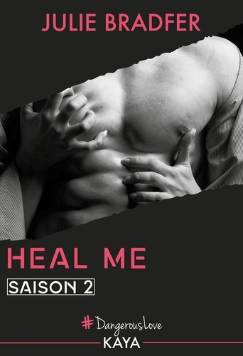 Dangerous Love  Heal Me - Saison 2