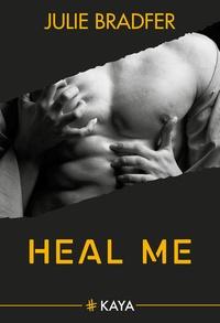 Julie Bradfer - Heal me.