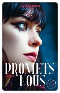 Julie Bradfer - Promets-nous - saison 2.