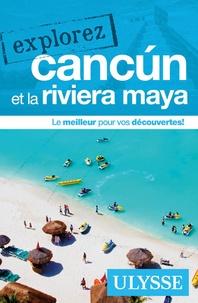 Julie Brodeur - Explorez Cancun et la riviera maya.