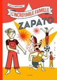 Julie Brouant - L'incroyable famille Zapato.