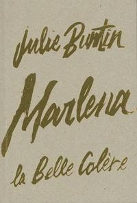 Julie Buntin - Marlena.