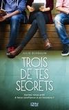 Julie Buxbaum - Trois de tes secrets.