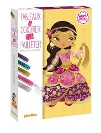 Tableaux à colorier et à pailleter Princesses du monde - Avec 6 tableaux, 5 tubes de paillettes et 1 petite pique.pdf