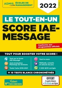 Julie Camoin et Dominique Dumas - Le tout-en-un Score IAE-MESSAGE - 12 tests blancs.