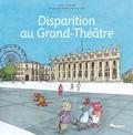 Julie Cardouat et Agnès Loren de Lima - Disparition au Grand-Théâtre.