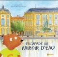 Julie Cardouat et Agnès Santos de Lima - Escapade au miroir d'eau.