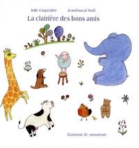 Julie Carpentier et Jean-Pascal Noël - La clairière des bons amis - Gaston le mouton.