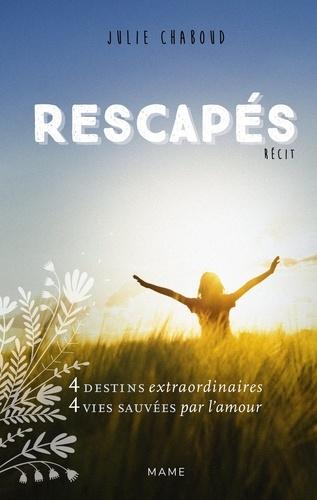 Julie Chaboud - Rescapés.