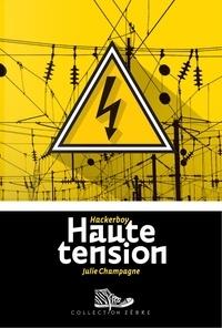 Julie Champagne - Haute tension.