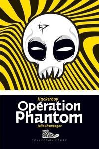 Julie Champagne - Opération Phantom.