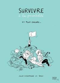 Julie Champagne et Estelle Bachelard - Survivre à la parentalité et plus encore....