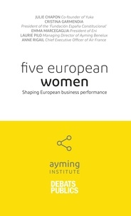 Julie Chapon et Cristina Garmendia - Five European Women - Shaping European business performance.