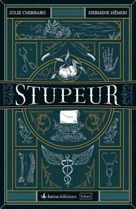 Julie Chibbaro et Jean-Marc Superville Sovak - Stupeur.