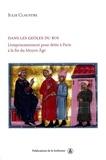 Julie Claustre - Dans les geôles du roi - L'emprisonnement pour dette à Paris à la fin du Moyen Age.