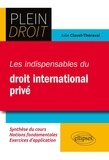 Julie Clavel-Thoraval - Les indispensables de droit international privé.
