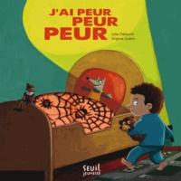 Julie Clélaurin et Virginie Guérin - J'ai peur peur peur.